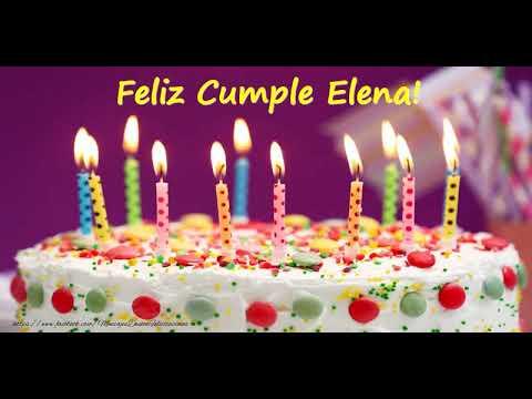 Happy Birthday Elena Feliz Cumpleaños Elena Youtube