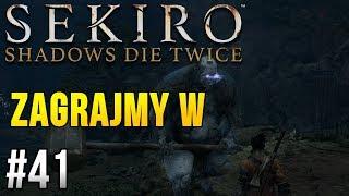 Zagrajmy w Sekiro: Shadows Die Twice [#41] - POTWORNY SOJUSZNIK