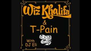 Black and Yellow Remix - Wiz Khalifa ft T-Pain