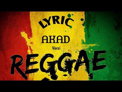 AKAD versi Reggae || Payung Teduh ~ Lyric