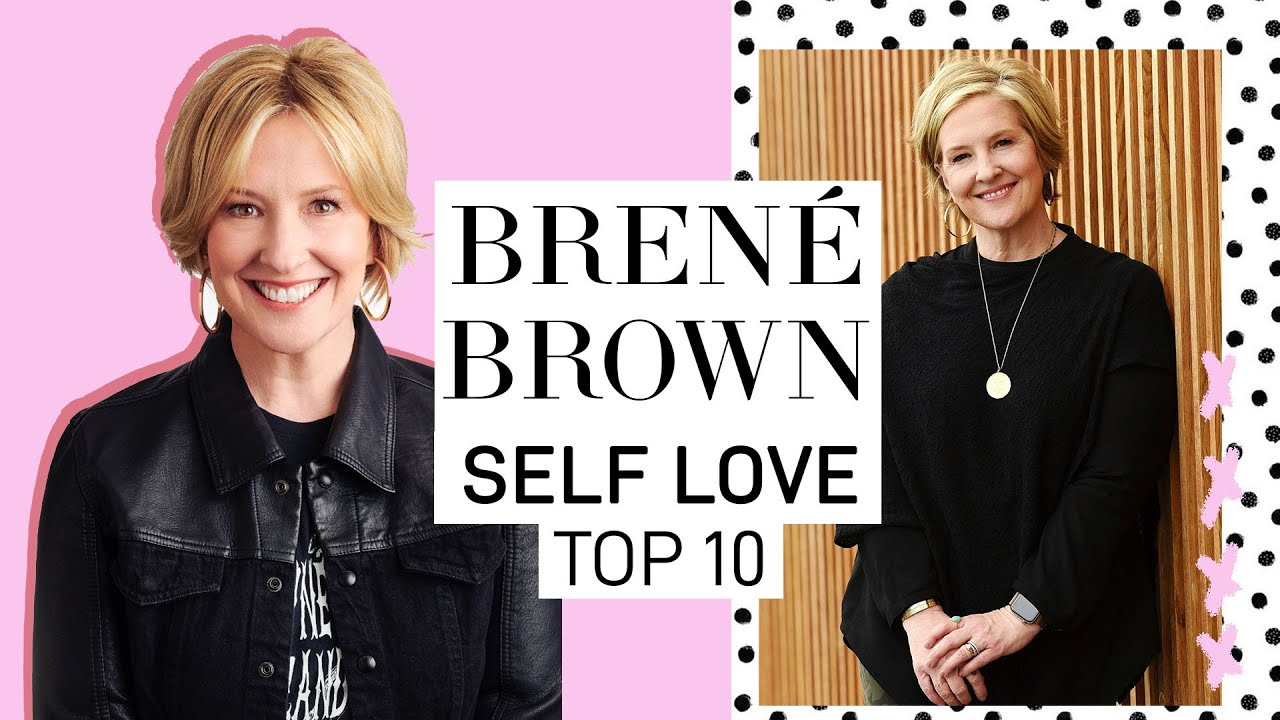 Download BRENÉ BROWN'S TOP 10 RULES FOR SELF LOVE