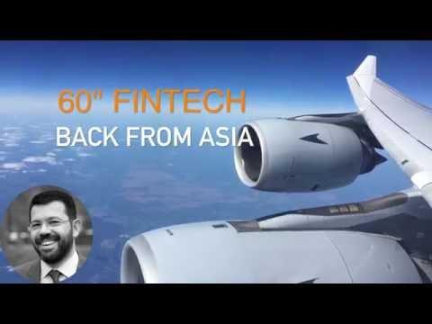 "60"" FinTech - a trip to Asia"
