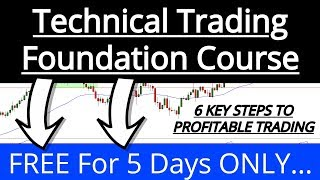TECHNICAL TRADING FOUNDATION COURSE (FREE for 5 days Only)