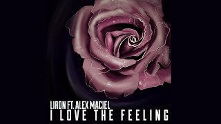 Liron - I Love The Feeling