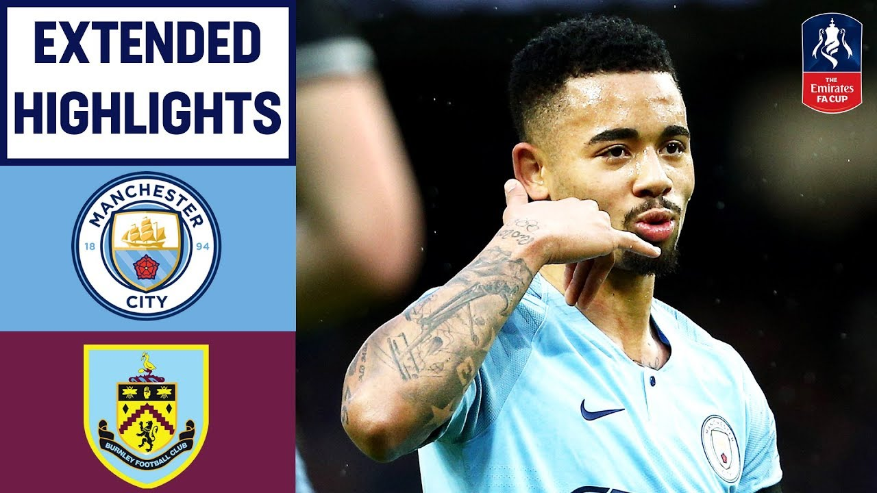 Five Star City Run Rampant Past Burnley | Manchester City 5-0 Burnley | Emirates FA Cup 2018/19