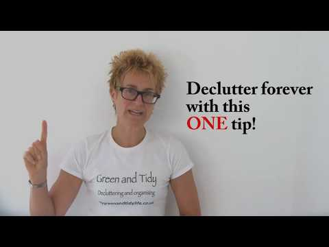 The ONE tip you need to declutter - easily, forever