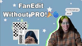 How to make a Fanedit on Funimate without PRO🎉🌀