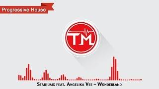 Stadiumx feat. Angelika Vee - Wonderland