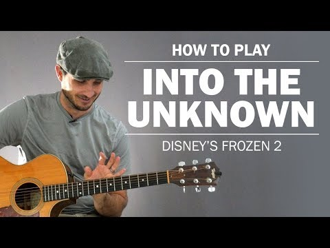 Into The Unknown (Frozen 2) | How To Play On Guitar
