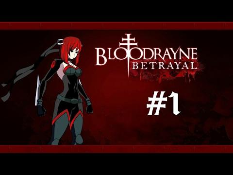 BloodRayne:Betrayal Part 1 |
