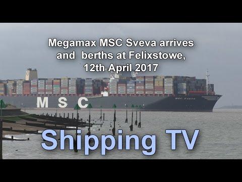 Megamax MSC Sveva arrives and berths at Felixstowe; 12 April 2017