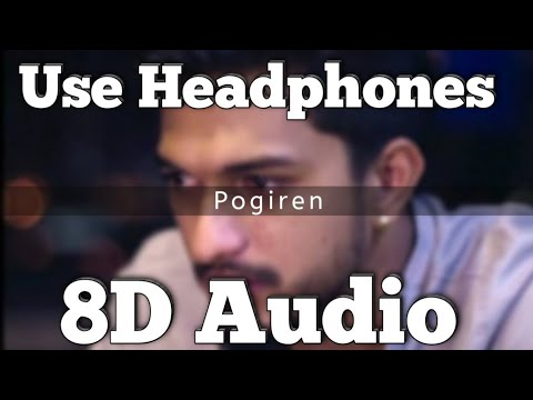 Download POGIREN SONG | 8D VERSION | PRASHAN SEAN | MUGEN RAO