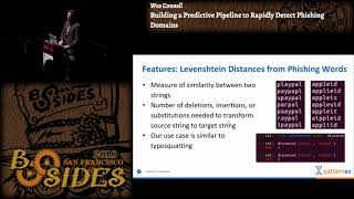 BSidesSF 2018 - Building a Predictive Pipeline to Rapidly Detect Phishing Domains (Wes Connell)