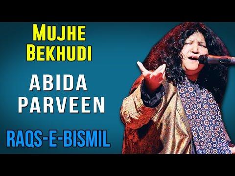 Mujhe Bekhudi  | Abida Parveen (Album: Raqs E Bismil)