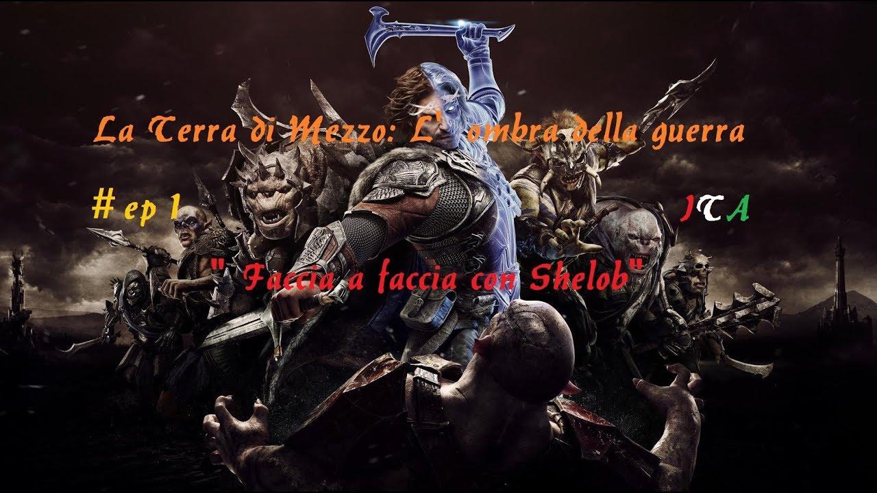 """Aesthetica Of A Rogue Hero Ita la terra di mezzo: l'ombra della guerra ita #ep 1 """"faccia a faccia con  shelob"""""""