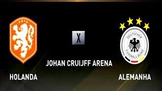 SELEÇÃO HOLANDESA ( HOLANDA ) X SELEÇÃO ALEMÃ ( ALEMANHA ) JOHAN CRUIJFF ARENA - FIFA 19
