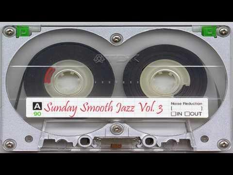 Sunday Smooth Jazz Volume 3 | A Digital Mixtape | The Grown Folk's Groove