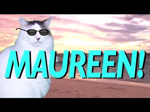 HAPPY BIRTHDAY MAUREEN! - EPIC CAT Happy Birthday Song