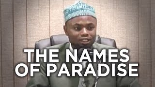 The Ten Names of Jannah -  Okasha Kameny