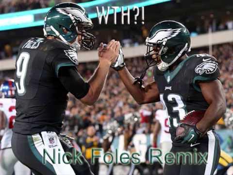 WTH?! - Nick Foles Remix