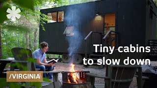 Tiny cabins in VA's woods to slow down & resync inner clock thumbnail