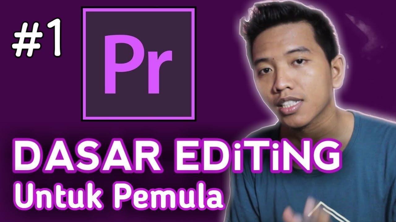 Cara Edit Video Di Adobe Premiere Pro Untuk Pemula Part 1 Youtube