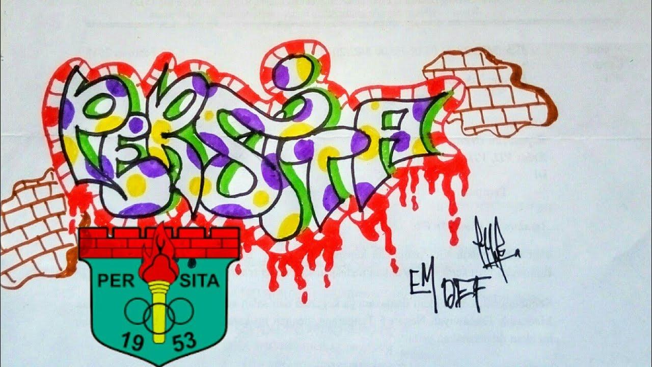 """Cara Gambar Grafiti """"PERSITA"""" Grafiti Indonesia"""