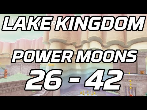 [Super Mario Odyssey] Lake Kingdom Post Game Power Moons 26 - 42 Guide