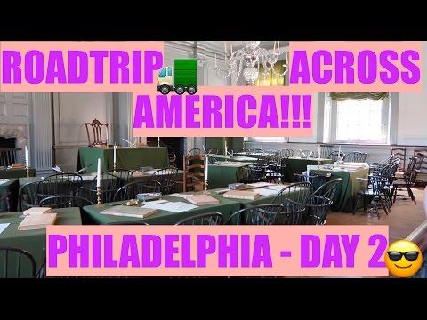 PHILADELPHIA DAY 2! Independence Hall    ROAD TRIP ACROSS AMERICA VLOG