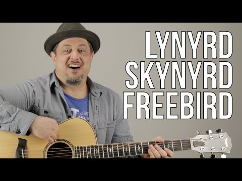 How To Play Lynyrd Skynyrd - Freebird
