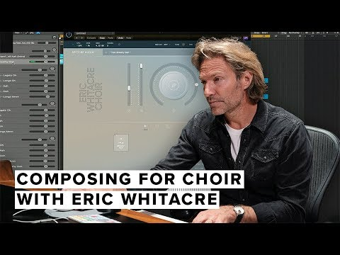 Composing For Choir With Eric Whitacre + Deep Field + Entrevista