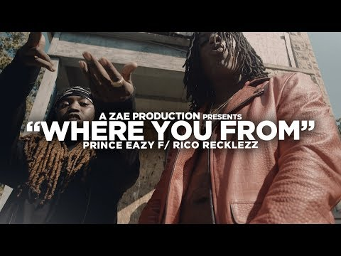Prince Eazy f/ Rico Recklezz - Where You From  Shot By @AZaeProduction