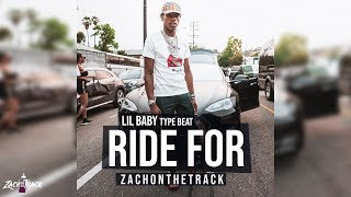 Lil Baby X Quay Global X Streets Gossip Type Beat RIDE FOR [Prod. By ZachOnTheTrack]