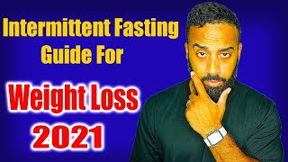 How to do interṁittent fasting for weight loss (Fast this way in 2021)