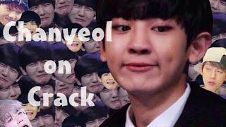 Chanyeol On Crack