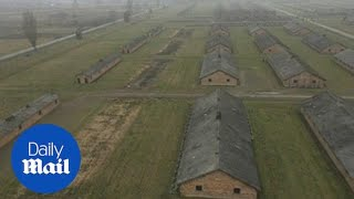 Drone footage shows scale of Auschwitz death camp on anniversary - Daily Mail