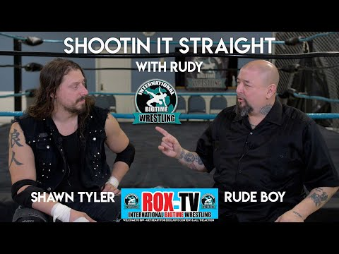 Shootin it Straight With Rudy   SHAWN TYLER - Wrestling Shoot Interview