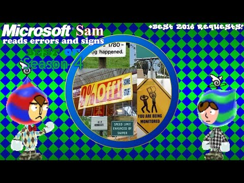 Microsoft Sam reads errors and signs (Best of Season 4) + Best Requests of 2016