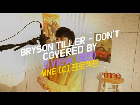 Bryson Tiller-Dont-  (Cover  O.View)