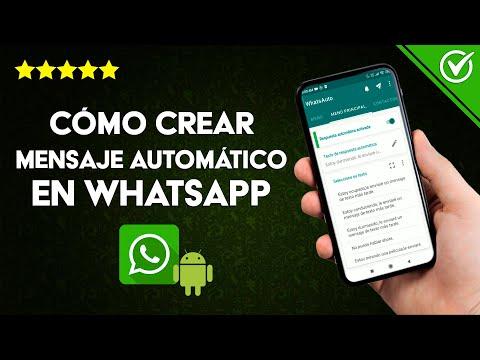 Cómo Crear o Programar Mensajes o Respuestas Automáticas en WhatsApp en Android