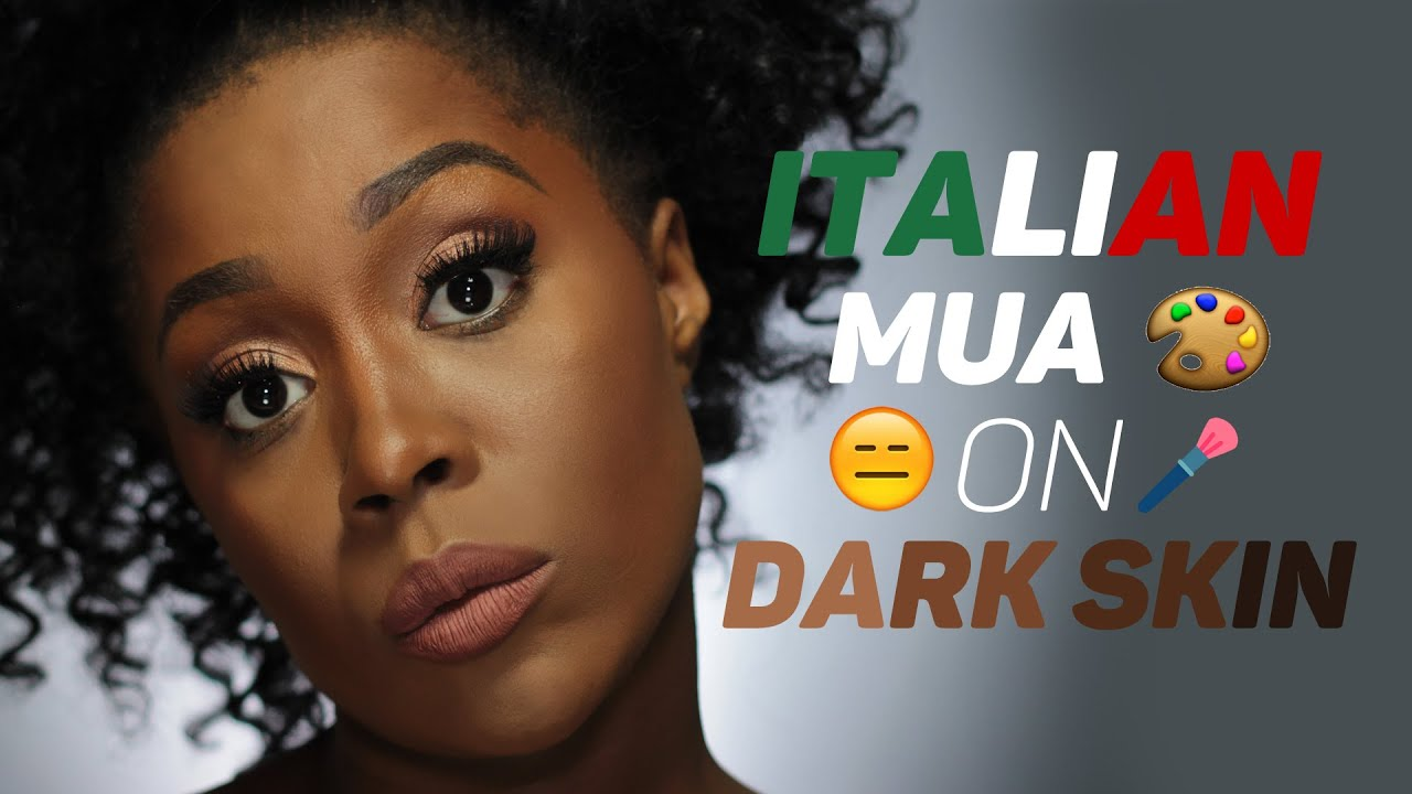 ITALIAN MAKEUP ARTISTS ON DARK SKIN, THE TRUTH! COME RICONOSCERE GLI  INCOMPETENTI #LETSTALKABOUTIT ♡