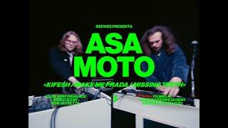 Asa Moto Kifesh / Make Me Prada / Missing Teeth (DEEWEE TEEVEE Performance Video)