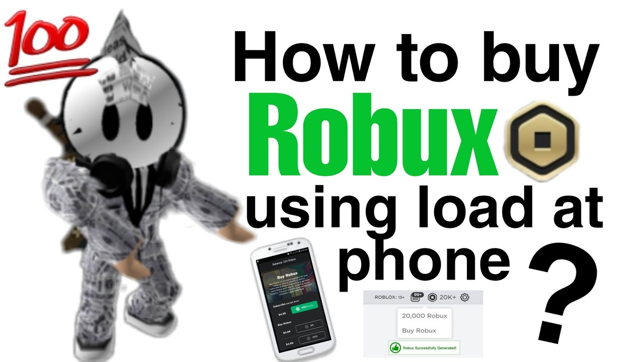 How To Buy Robux Using Load At Phone Roblox Youtube