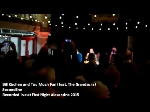 Bill Kirchen and Too Much Fun (feat. The Grandsons)