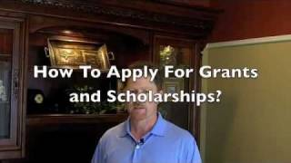 How To Apply For Grants and Scholarships?