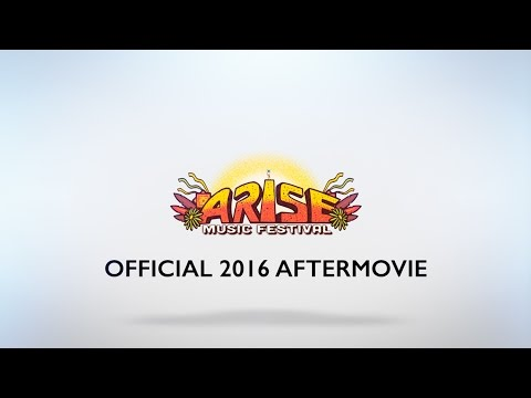 Arise Music Festival 2016   Official Aftermovie