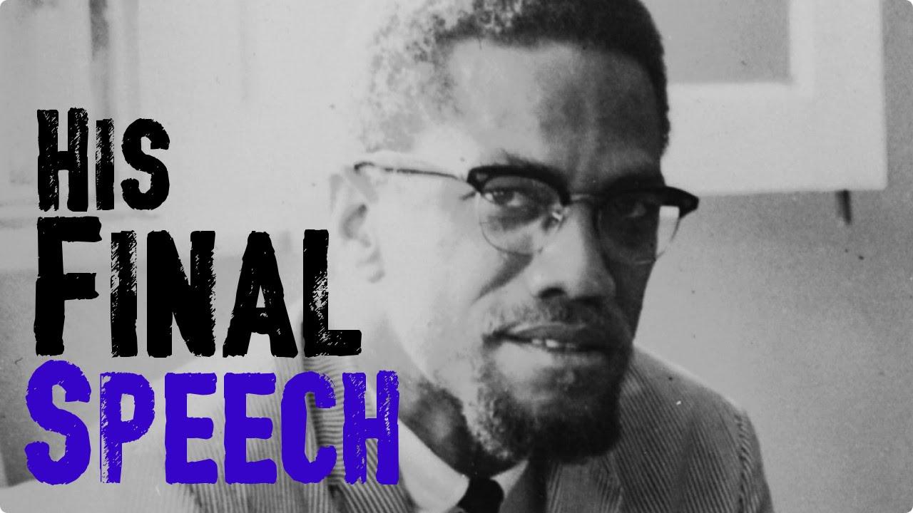 His Final Speech | Malcolm X