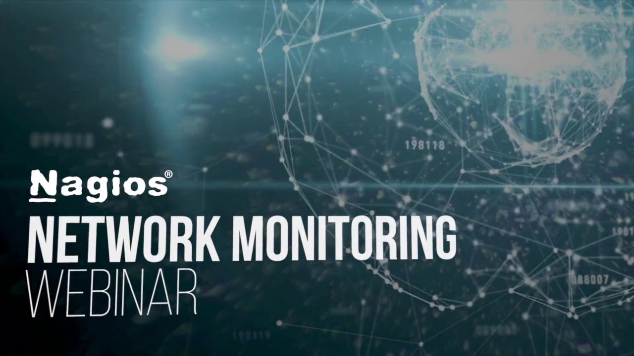 Network Monitoring with Nagios - Webinar - Dauer: 59 Minuten