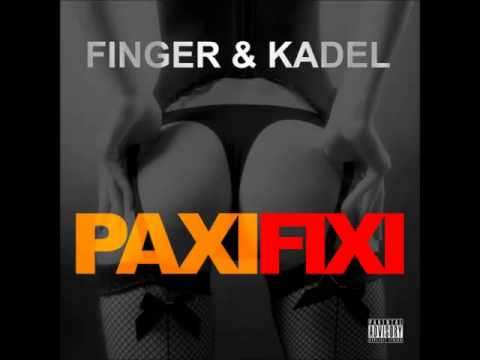 Finger & Kadel - Paxi Fixi (Original Mix)