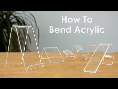 How to Bend Acrylic and Make Amazing Shapes